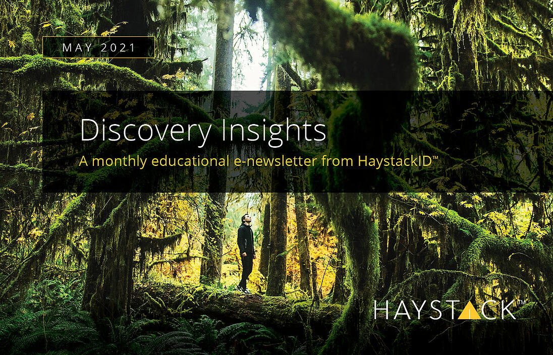 2021.05.11 - HaystackID - May Discovery Insights - Enewsletter