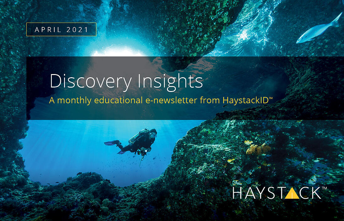 2021.06.03 - HaystackID - April Discovery Insights - Enewsletter