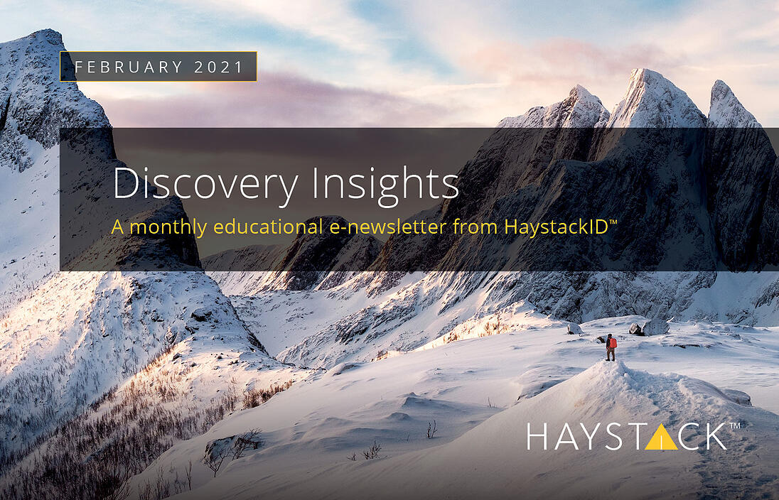 2021.06.03 - HaystackID - February Discovery Insights - Enewsletter