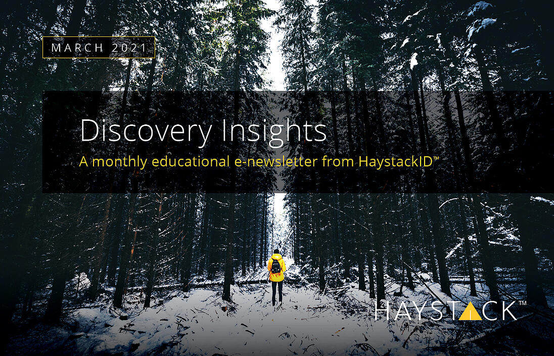 2021.06.03 - HaystackID - March Discovery Insights - Enewsletter