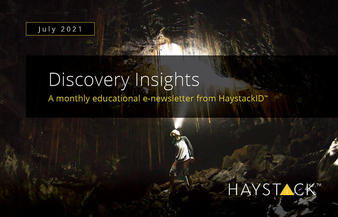 2021.07.20 - HaystackID - July Discovery Insights - Enewsletter-1