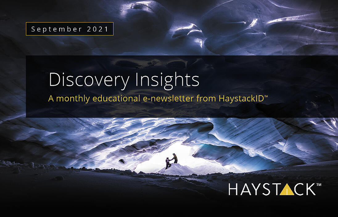 2021.09.10 - HaystackID - September Discovery Insights - Enewsletter-2
